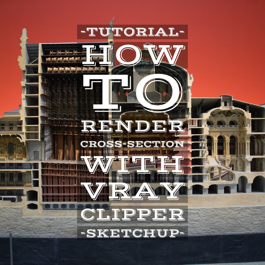 How to render a cross-section with Vray Clipper cross-section|Vray Clipper|vray section render